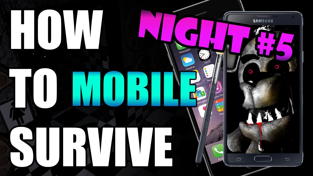 How To Survive And Beat Five Nights At Freddy's Night 5 | MOBILE GUIDE