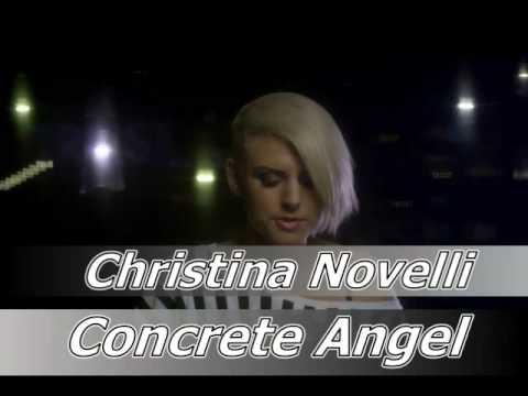 Christina Novelli - Concrete Angel (vocal)