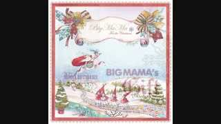 [K-Pop] Big Mama - Grown Up Christmas List