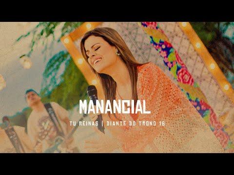 Manancial | DVD Tu Reinas | Diante do Trono