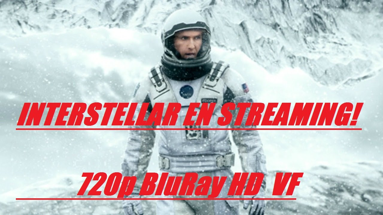 interstellar 720p vf