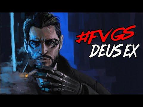 FVGS-Deus Ex