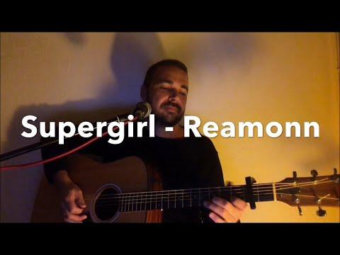 Supergirl - Reamonn Cover