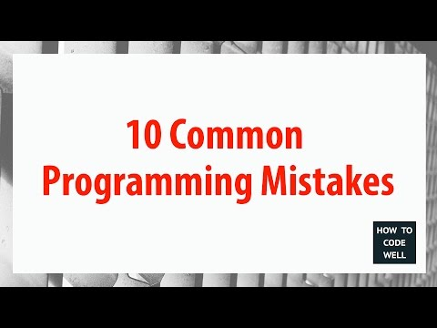 10 Common Programming Mistakes & How To Avoid Them