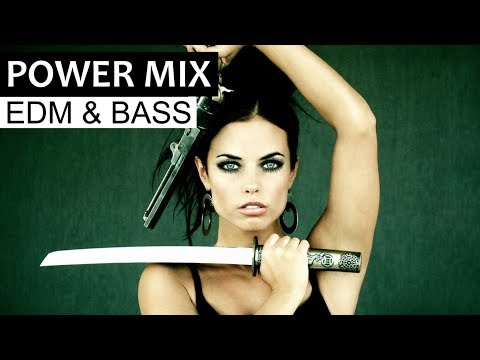 EDM POWER MIX  Electro House & Dirty Bass Music 2018