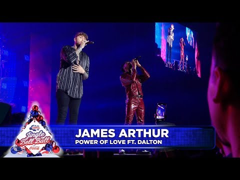 James Arthur - 'Power Of Love' FT. Dalton (Live at Capital's Jingle Bell Ball 2018) Mp3