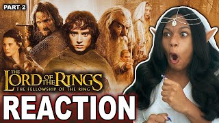 LORD OF THE RINGS: THE FELLOWSHIP OF THE RING FIRST TIME WATCHING  MOVIE REACTION PART (2/2)