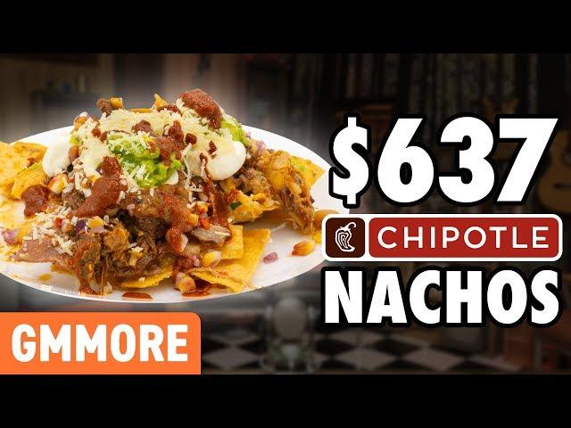World's Fanciest Chipotle Nachos (TASTE TEST)