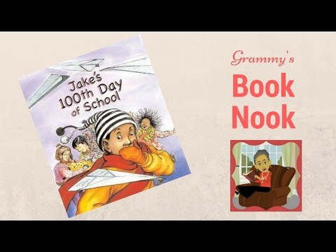 Jake's 100th Day of School | Children's Books Read Aloud