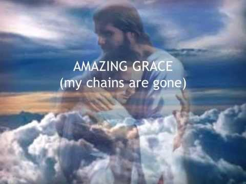 amazing grace (my chains are gone) minus one with lyrics