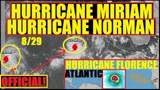 *BREAKING* HURRICANE MIRIAM & NORMAN ARE OFFICIAL! HURRICANE FLORENCE TO FORM IN ATLANTIC!