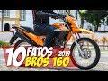 10 FATOS: Nova Bros 160 2019: O que mudou? - 10F15 Motorede