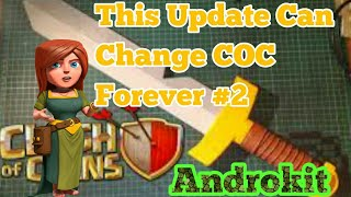 If You Play COC You Must Watch This Once|Clash Of Clans Update Concept #3