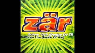 Zar - Quiero Vivir (Dentro de ti) (Spanish Tribal Mix) (1997)