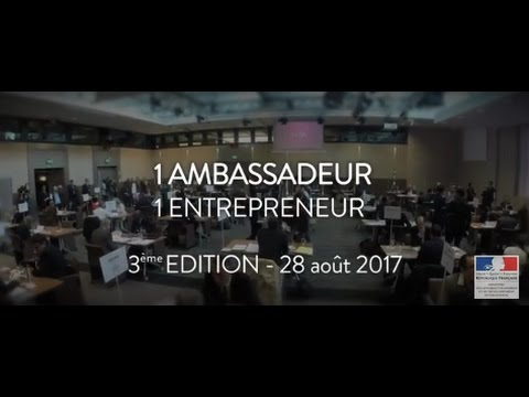 SEMAINE DES AMBASSADEURS 2017 - 1 AMBASSADEUR - 1 ENTREPRENEUR