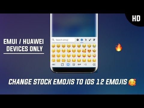 Change Huawei Stock Emojis To IOS12 Without Root! [ Huawei,Honor,EMUI  Devices]