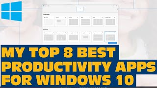 The Best Productivity Apps For Windows 10 Everyone Should Install Now!