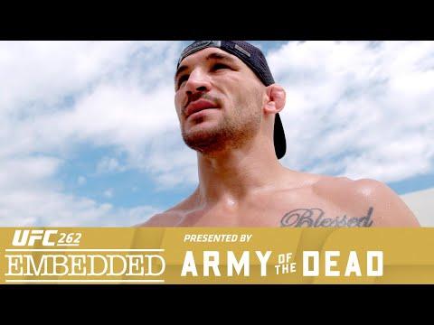 UFC 262 Embedded: Vlog Series - Episode 1