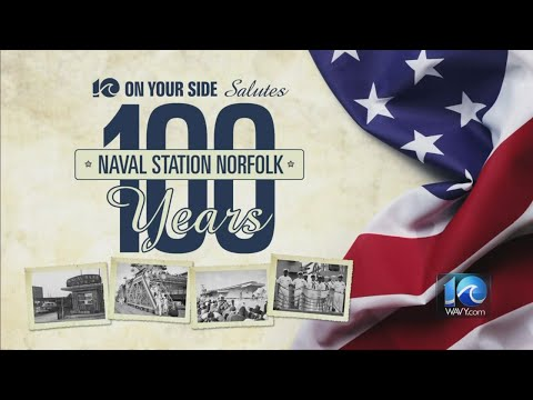 10 On Your Side salutes 100 years of Naval Station Norfolk