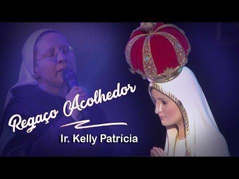 Regaço Acolhedor - Ir. Kelly Patrícia