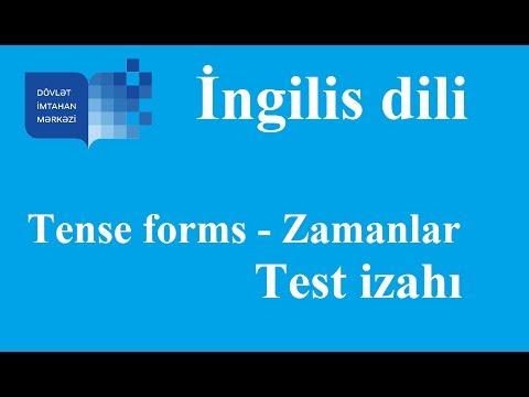 Zamanlar - tense forms test izahi (ingilis dili)