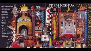 Prem Joshua - Tales Of A Dancing River - 1993