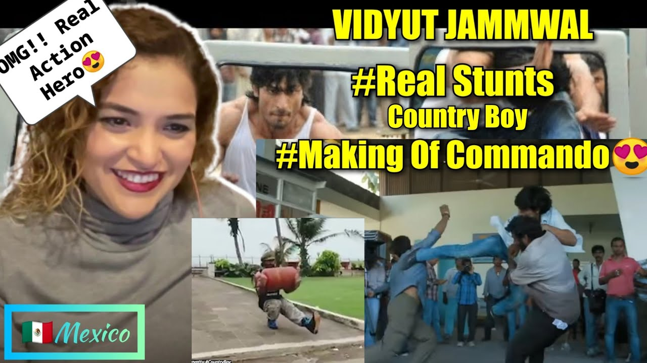 VIDYUT JAMMWAL COMMANDO Stunts Making Scenes + Country boy | REACTION | Mexican Girl