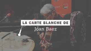 "Joan Baez en carte blanche : ""The president sang amazing grace"""