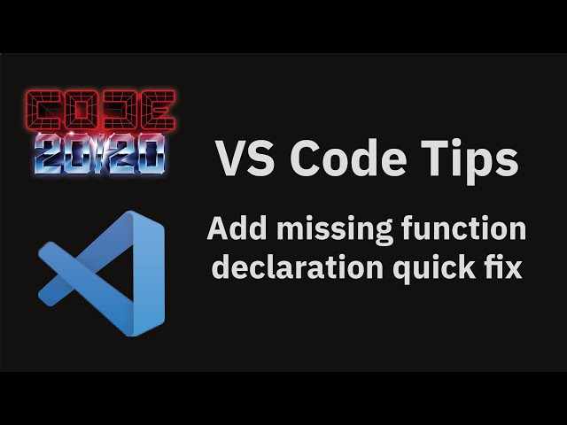 Add missing function declaration quick fix