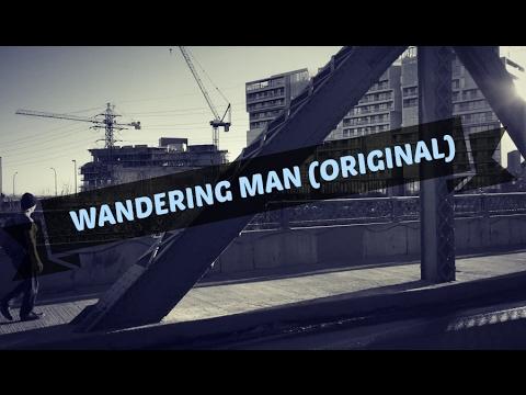 Wandering Man (Original Song) || Realisticallysaying