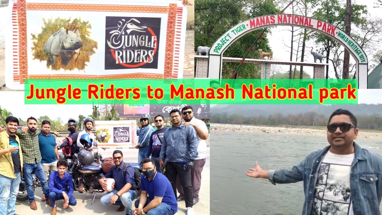 Jungle riders to Manash National park Assam | Traveling Vlog
