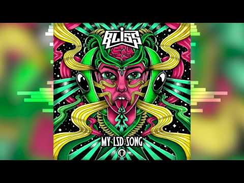BLiSS - My LSD Song