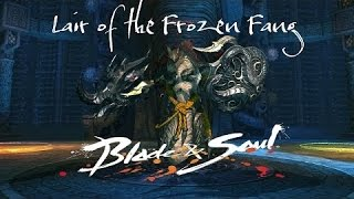 [Blade & Soul] Lair of the frozen fang ( solo play) Warlock