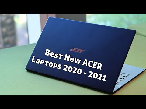 Best New Acer Laptops To Buy In 2020 - 2021