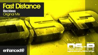 Fast Distance - Reckless (Original Mix) [OUT NOW]