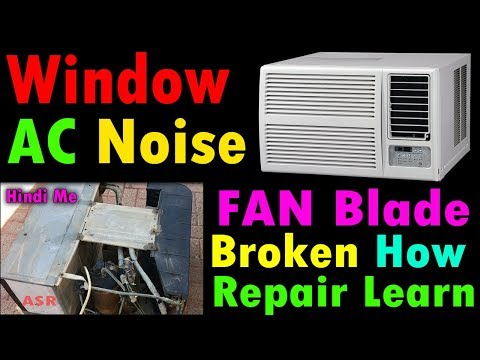 Window Ac Start To Much Noise Check Found Fan Blade Broken How Repair Learn AC Repair Trips Trick