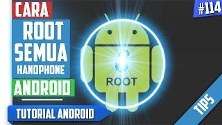 Cara dan Tips ROOT Semua Handphone Android & Mengatasi Masalah Di HP Android | Tutorial Android #114