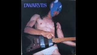 The Dwarves - That