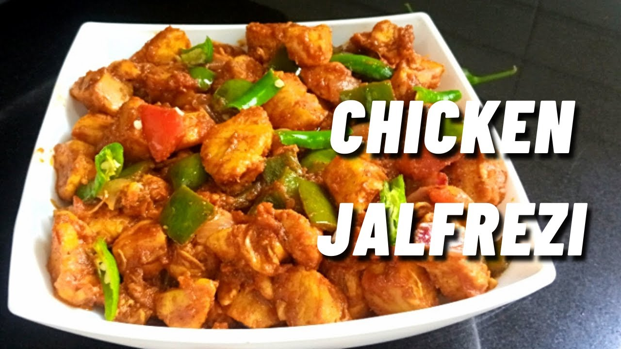 Chicken Jalfrezi Pakistani Chicken Jalfrezi Recipe Recipe Shacipe Youtube