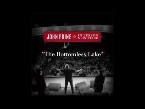 "John Prine - ""The Bottomless Lake"" (Live)"