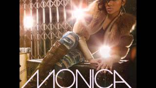 Monica - Here I Am (Featuring Trey Songz)
