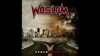 Woslom - Breakdown