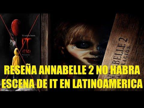 Reseña: Annabelle 2 La Creación, Confirmado No Habra Escena de IT en Latino América