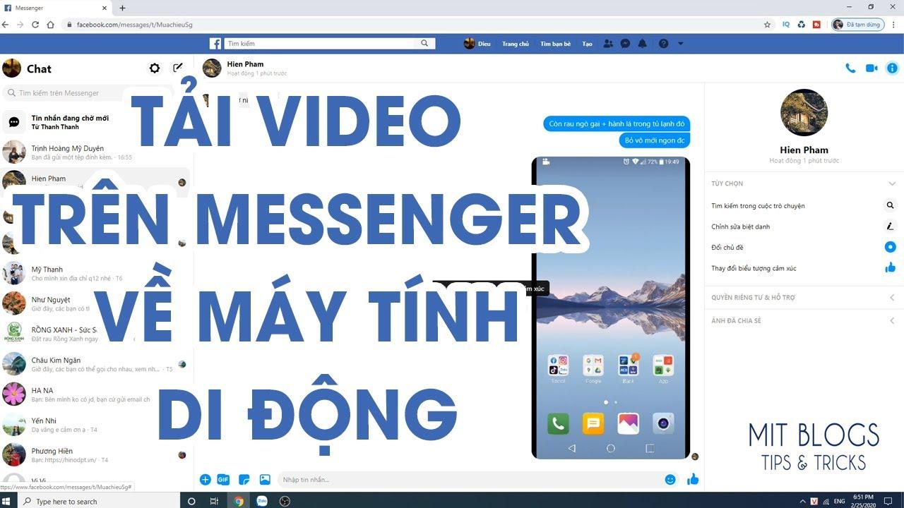 Hướng dẫn cách lưu/tải video từ tin nhắn Facebook (Messenger) về máy tính/di động siêu nhanh