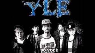 Y.L.E - Só Você