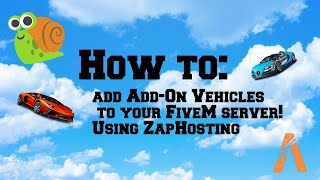 How To Install FiveM Replace Vehicles - Zap Hosting Tutorial