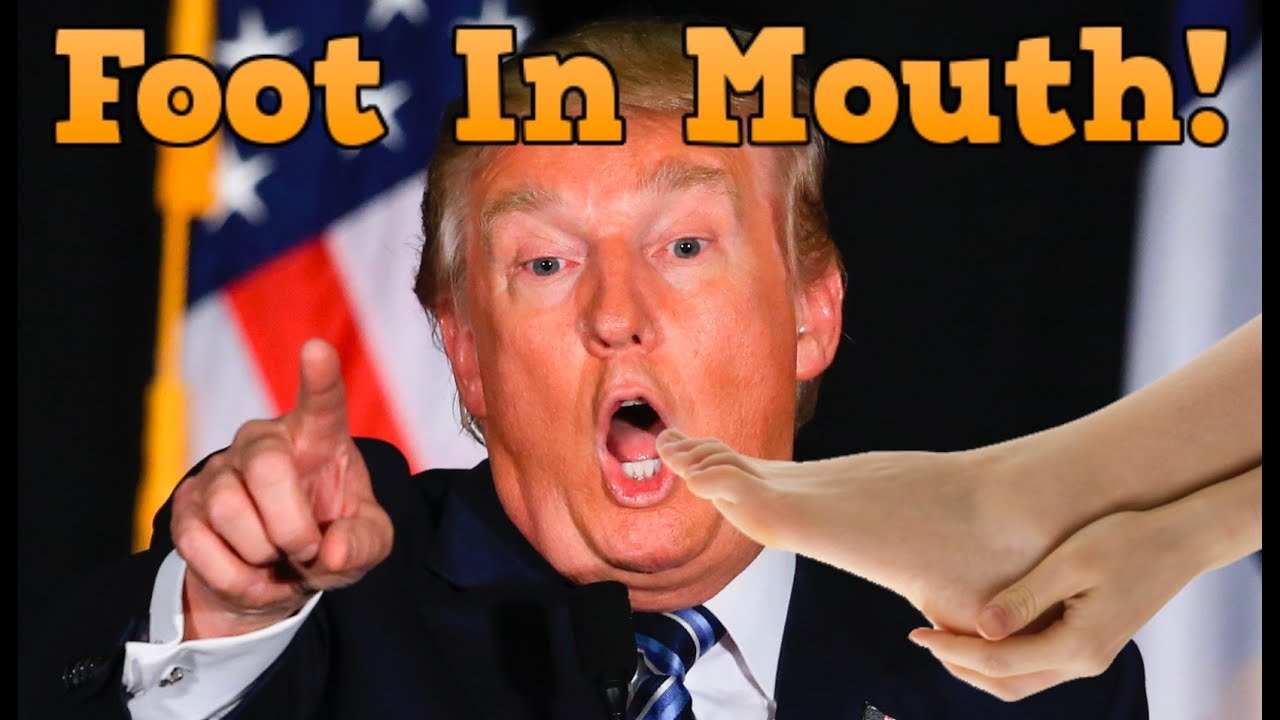 Image result for Donald Trump sticking foot in mouth