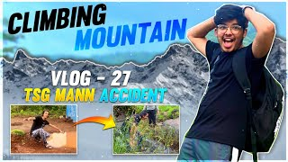 We Climbed Tallest Mountain Of Mumbai || TSG Mann Accident? || Treking Day Gone Wrong || Vlog 27