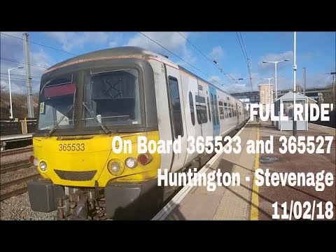 *FULL RIDE* Aboard 365533 and 365527 from Huntingdon to Stevenage