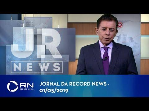 Jornal da Record News com Heródoto Barbeiro - 01/05/2019